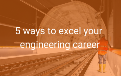 5 ways to excel your engineering career